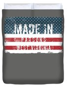 Made In Parsons, West Virginia Duvet Cover