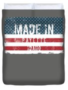 Made In Payette, Idaho Duvet Cover