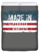 Made In Pennock, Minnesota Duvet Cover