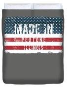 Made In Peotone, Illinois Duvet Cover