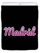 Madrid #madrid Duvet Cover