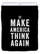 Make America Think Again Funny Science Duvet Cover