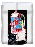 Misery Loves Company Duvet Cover