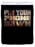 Motivational Running Design Put Your Phone Down Duvet Cover