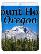 Mount Hood Oregon In Fall Duvet Cover