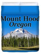 Mount Hood Oregon In Fall Duvet Cover