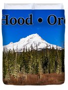 Mount Hood Oregon In Winter 01 Duvet Cover
