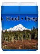 Mount Hood Oregon In Winter 01 Duvet Cover