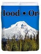 Mount Hood Oregon In Winter 02 Duvet Cover