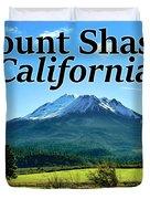 Mount Shasta California Duvet Cover