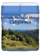 Muir Woods National Monument California Duvet Cover