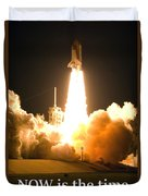 Now Is The Time To Launch Duvet Cover