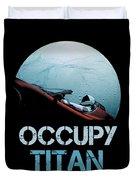 Occupy Titan Duvet Cover