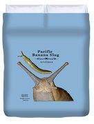 Pacific Banana Slug Duvet Cover