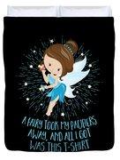Pacifier Fairy Gift Idea Paci Fairy For Girlsboys Duvet Cover