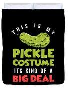 Pickle Costume Funny Apparel Duvet Cover