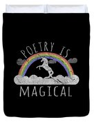 Poetry Is Magical Duvet Cover