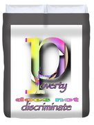 Poverty Does Not Discriminate Duvet Cover