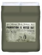 Prohibition Voted Out Duvet Cover