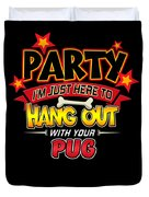 Pug Dog Party Duvet Cover