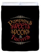 Pumpkins Sweets Spooks And Treats Halloween Hallowseve Gifts Duvet Cover