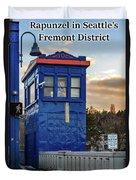 Rapunzel In Seattle's Fremont District Duvet Cover