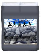 Rock With Me Duvet Cover