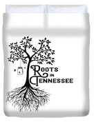 Roots In Tn Duvet Cover