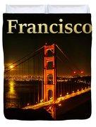 San Francisco Ca Golden Gate Bridge At Night Duvet Cover