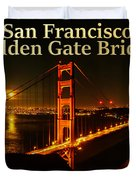 San Francisco Golden Gate Bridge At Night Duvet Cover