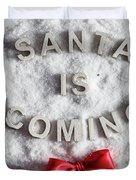 Santa Is Coming Writing And A Red Bow Duvet Cover