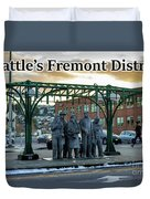 Seattle's Fremont District  Duvet Cover