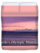 Seattle's Olympic Mountains Duvet Cover