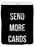 Send More Cards Snail Mail Funny Duvet Cover