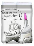 Speak Your Dreams Duvet Cover