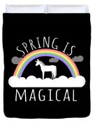 Spring Is Magical Duvet Cover