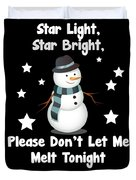 Star Light Star Bright Dont Let Me Melt Duvet Cover