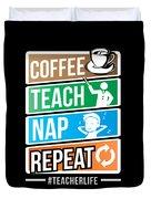 Teacher Teachers Day Coffee Nap Teachers Gift  Duvet Cover