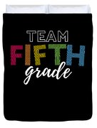 Team Fifth Grade Light 5th Cute Gift Appreciation Duvet Cover