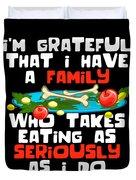 2806e6b23d Thanksgiving Shirt Funny Family Dinner Turkey Devotion Quote Duvet Cover