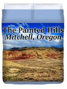 The Painted Hills Mitchell Oregon 02 Duvet Cover