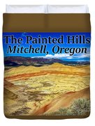 The Painted Hills Mitchell Oregon Duvet Cover