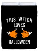 This Witch Loves Halloween Duvet Cover