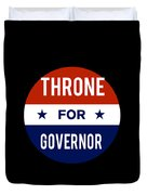 Throne For Governor 2018 Duvet Cover