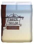 Tinker Taylor Sign Duvet Cover
