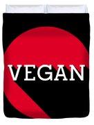 Vegan Statement Logo  Duvet Cover