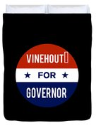 Vinehout For Governor 2018 Duvet Cover