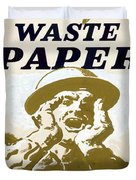 Vintage Poster - I Need Your Waste Paper Duvet Cover