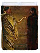 What Is Truth Christ And Pilate Duvet Cover