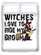 Witch Broom Funny Pun Naughty Halloween For Men Light Duvet Cover